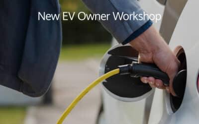 EV 102: New EV Owner Workshop